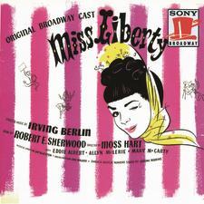 Miss Liberty – Original Broadway Cast 1949