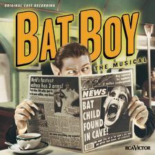 Bat Boy: The Musical – Original Cast Recording 2001