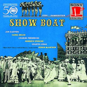Show Boat – Broadway Revival Cast Recording 1946