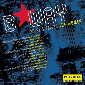 Broadway Scene Stealers - The Women