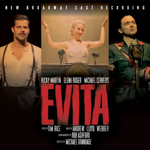 Evita - New Broadway Cast Recording 2012