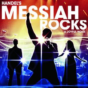 Handel's Messiah Rocks – 2009