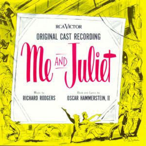 Me and Juliet – Original Cast Recording 1953