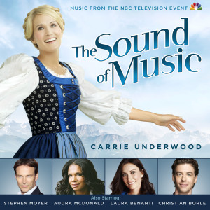 The Sound of Music – Music from the NBC Television Event 2013