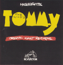 Tommy by The Who (Highlights) – Original Broadway Cast Recording 1993